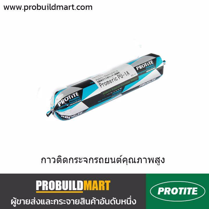 กาวโพลียูรีเทนติดกระจกรถยนต์ Protite Promeric PU-1A